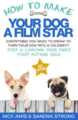 How to Make Your Dog a Film Star Part 3 eBook for Kindle