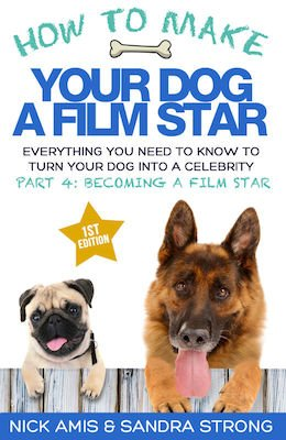 How to Make Your Dog a Film Star Part 4 eBook for Kindle